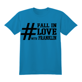 Hashtag Fall In Love with Franklin